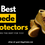 10 Best Suede Protector to Waterproof Boots & Shoes
