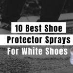 10 Best Shoe Protector Sprays For White Shoes (2021 Guide)