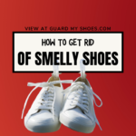 7 Home Remedies For Smelly Shoes - Remove Unpleasant Odor
