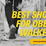 What are the Best Shoes for Obese Walkers? Footwear For Overweight