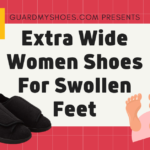 Extra Wide Women Shoes for Swollen Feet
