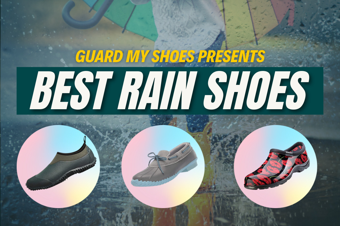 9 Best Rain Shoes for Comfortable & Waterproof Rainy Days