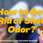 Get Rid of Shoe Odor | DIY Guide to Remove Smell From Footwear