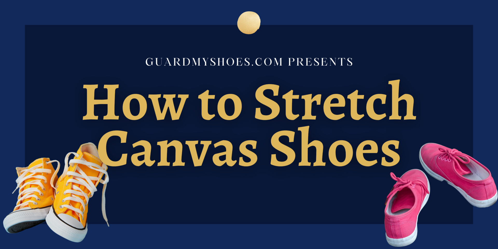 How to Stretch Canvas Shoes?